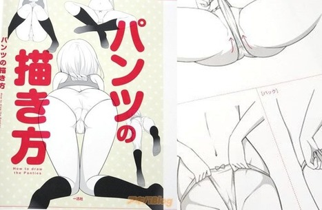 So There's a Manga Drawing Book That Teaches You How to Draw Panties | <3 ANIME <3 | Scoop.it