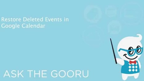 How To Restore Deleted Google Calendar Events | The Gooru | iEduc | Scoop.it
