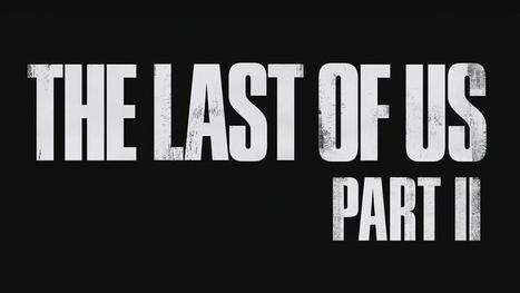 THE LAST OF US PART II enfin confirmé - Playstation Experience 2016 [Actus Jeux Vidéo] - Freakin' Geek | Freakin' Geek | Scoop.it