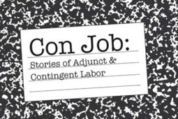 Con Job, a New Documentary About Adjunct Labor - Order of Education | The Latest News for Adjuncts | Scoop.it