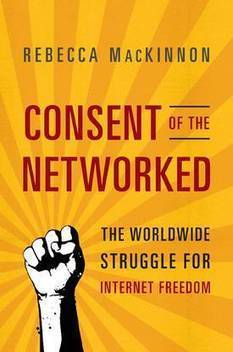 Consent of the Networked: how technology can make us free, or take away our liberty | Technoculture | Scoop.it