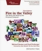 Fire in the Valley: The Birth and Death of the Personal Computer, 3rd Edition | Free ebooks download | Scoop.it