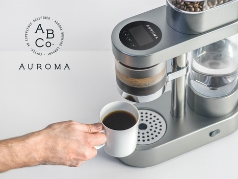 Auroma One coffee maker learns taste preferences | Coffee Makers | Scoop.it