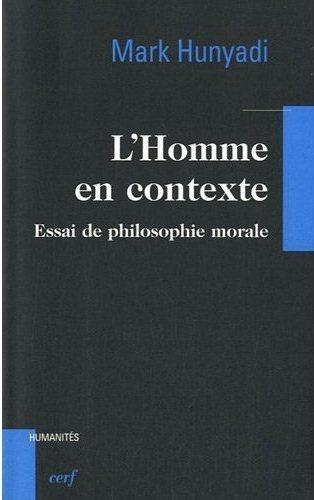 """L'homme en contexte - le """"contextualisme critique"""" de Mark Hunyadi   Philosophie et société   Scoop.it"""