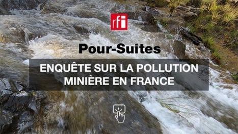 Enquête sur une pollution minière cachée en France : les Cévennes | Autres Vérités | Scoop.it