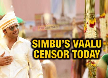 Simbu's Vaalu censor today – #vaalucensortoday trending everywhere!   kollywood   Scoop.it