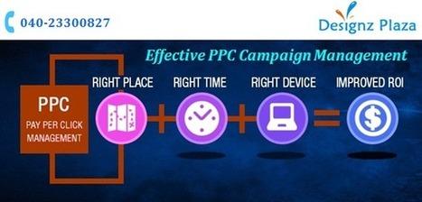 Designz Plaza: Effective PPC Management Services | Web Development and Internet Marketing | Scoop.it