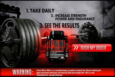 Pure Nitro Max Reviews – Get Free Trial HERE!!! | HAVE YOU ANY IDEA ABOUT Pure Nitro Max | Scoop.it