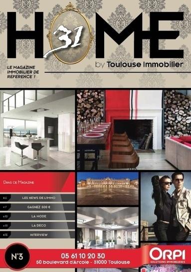Le Groupe Toulouse immobilier : 1ère agence ORPI de France | Actualités Orpi | Scoop.it