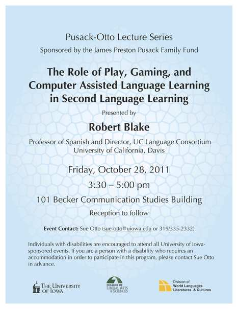 Pusack-Otto Lecture Series: Role of Play. Gaming and Computer Assisted Language Learning | Division of World Languages, Literatures & Cultures | College of Liberal Arts & Sciences | The University ... | Digital Play | Scoop.it