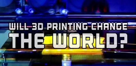 Video: How 3D Printing Will Change the World and Industry Interviews | The 3DP Report | Scoop.it