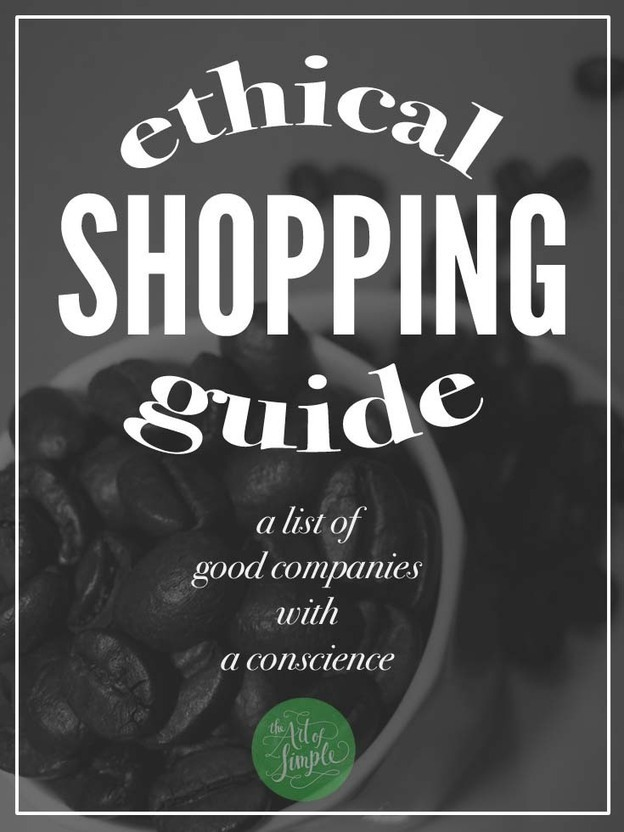 Ethical Shopping Guide | The Art of Simple | Et...