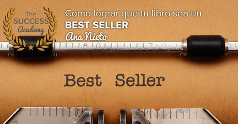 Cómo lograr que tu libro sea un Best Seller en Amazon con Ana Nieto | Email marketing | Scoop.it