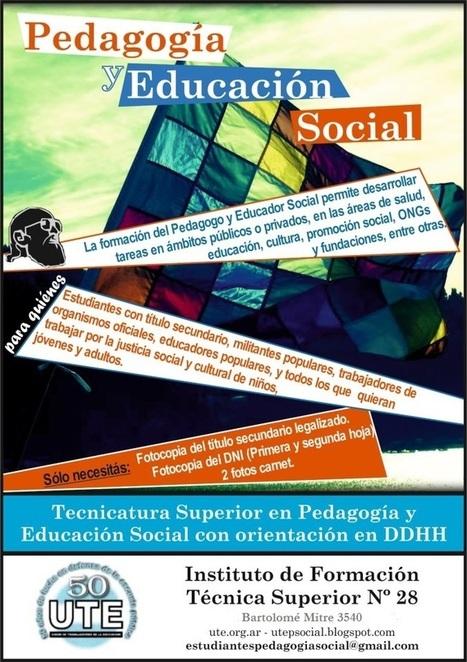Tecnicatura Superior en Pedagogía y Educación Social con Orientación en Derechos Humanos - Ciclo Lectivo 2015   (Todo) Pedagogía y Educación Social   Scoop.it