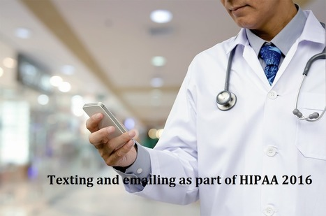 Texting and emailing as part of HIPAA 2016 | mentorhealth | Scoop.it