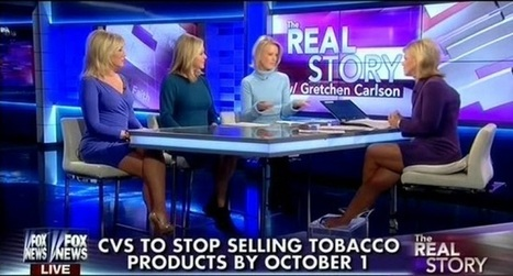 Fox Freaks Out Over CVS Ending Sales Of Tobacco | Daily Crew | Scoop.it