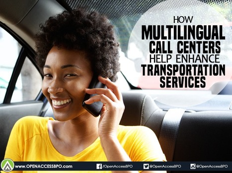 How multilingual call centers help enhance transportation services   Open Access BPO   Outsourcing and Customer Service   Scoop.it