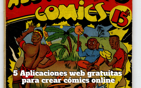 5 aplicaciones web gratuitas para crear cómics online | Technology and language learning | Scoop.it