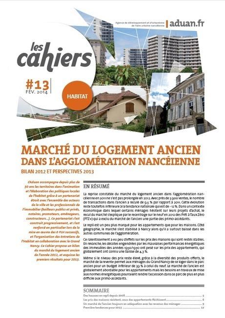 Marchés immobiliers résidentiels dans l'agglomération nancéienne : analyse, décryptage et tendances | aduan | Actualité du centre de documentation de l'AGURAM | Scoop.it