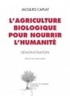 L'agriculture biologique pour nourrir l'humanité   Actes Sud   Chimie verte et agroécologie   Scoop.it