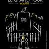 Adam Smith, Le Grand Tour - création Fringe 2013