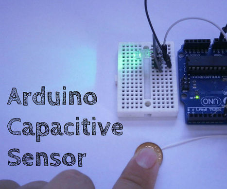 Arduino Capacitive Sensor In less Than 2 Minutes | Arduino, Netduino, Rasperry Pi! | Scoop.it