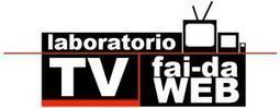 "Nasce ""Tv Fai-Da-Web"", laboratorio italiano delle web tv 