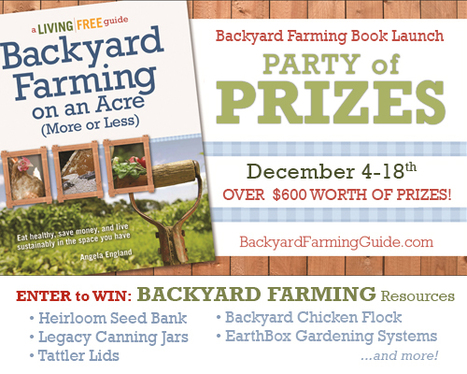 Backyard Farming on an Acre (More or Less) Book Launch Party | Annie Haven | Haven Brand | Scoop.it