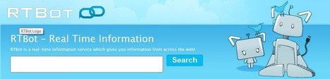 RTBot - Real Time Information - A New Search Engine | information analyst | Scoop.it