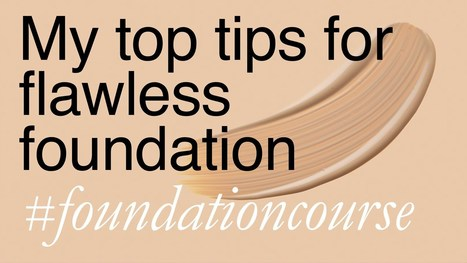 Quick Tips for Perfect Foundation - YouTube | Beauty and makeup MUST KNOWs! | Scoop.it