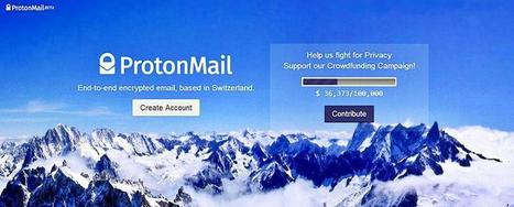 ProtonMail Seeks Crowdfunding For Server Expansion | Vikki Cvichiee | Scoop.it