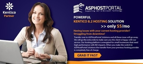 Powerful Kentico 8.2 Hosting on ASPHostPortal.com | Only $5/mo - FlatWebApps | Web hosting | Scoop.it