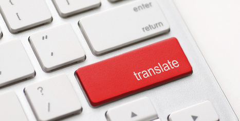 Beyond Post-Editing: Advances in Interactive Translation Environments | The Chronicle | Automated Translation (MT) Trends | Scoop.it