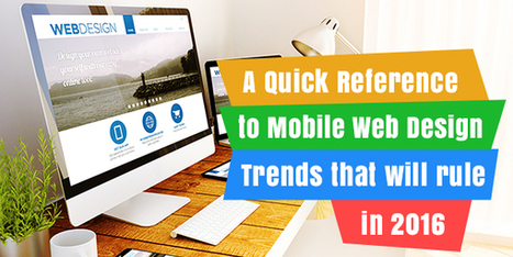 Follow these Trends for Improved Mobile Web Design | Web Design and Development | Scoop.it