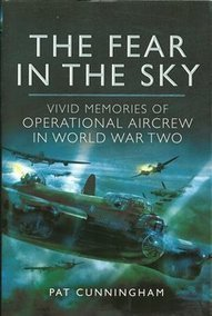 The Fear In The Sky, Vivid memories of Operational Aircrew in World ... | Aviation News Feed | Scoop.it