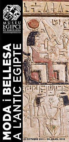 """Exposición (Museu Egipci de Barcelona) :""""Moda y Belleza en el antiguo Egipto""""   Égypt-actus   Scoop.it"""