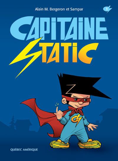 Capitaine Static 1 | Cercle de lecture de la classe 203 | Scoop.it