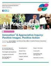 Innovation2 and Appreciative Inquiry: Positive Images, Positive Action | Art of Hosting | Scoop.it