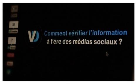 Comment vérifier l'information à l'ère des médias sociaux ? | Les médias face à leur destin | Scoop.it