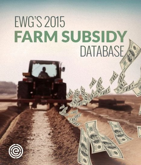 EWG's Farm Subsidy Database | Permaculture, Horticulture, Homesteading, Bio-Remediation, & Green Tech | Scoop.it