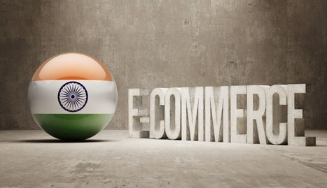 State of Ecommerce in India | e-commerce business | Scoop.it