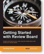 Analyze and improve your code using the collaborative code review tool Review Board with Packt's new book and eBook | Books from Packt Publishing | Scoop.it
