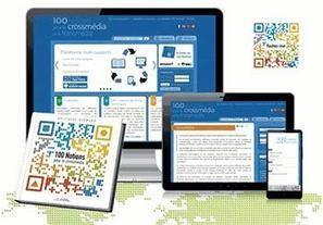 Ouvrage : 100 Notions pour le crossmédia et le transmédia | Cabinet de curiosités numériques | Scoop.it