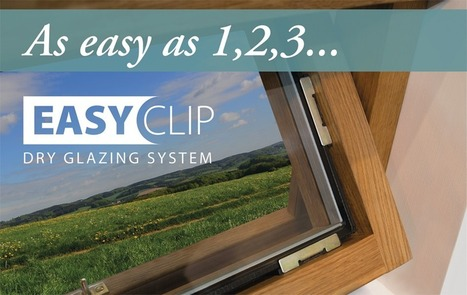 Easyclip Dry Glazing System | Sash & Casement Windows | Scoop.it