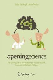 Ciencia abierta: Guía de evolución sobre cómo Internet está cambiando la investigación, colaboración y comunicación científica | Re-Ingeniería de Aprendizajes | Scoop.it