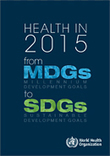 Health in 2015: from MDGs to SDGs | Communication for Sustainable Social Change | Scoop.it