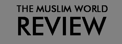 The Muslim World Review