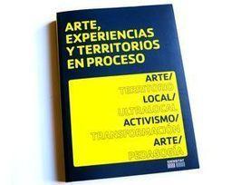 Arte, Experiencias y Territorios en Proceso | The Nomad | Scoop.it