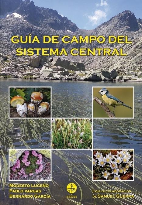 Guía de campo con 30 años de exploración y caminatas científicas por montañas | EFEverde | Scoop.it