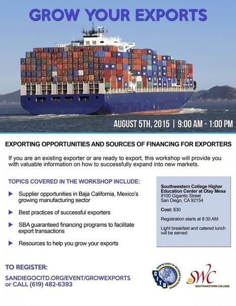 Grow Your Exports Workshop | San Diego Center for International Trade Development | International Trade | Scoop.it
